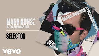 Mark Ronson, The Business Intl. - Selector (Official Audio)