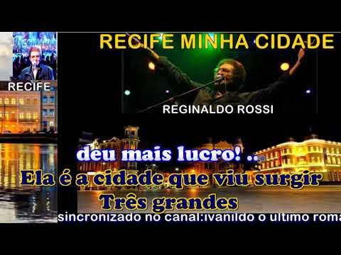 Recife Minha Cidade - Reginaldo Rossi  - karaoke