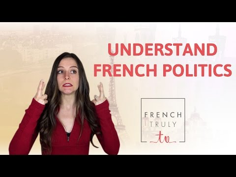 Understand French Politics