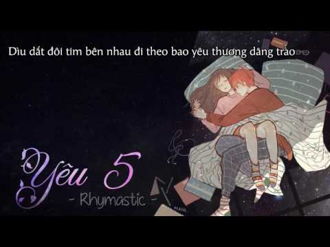 [Lyrics] Yêu 5 - Rhymastic