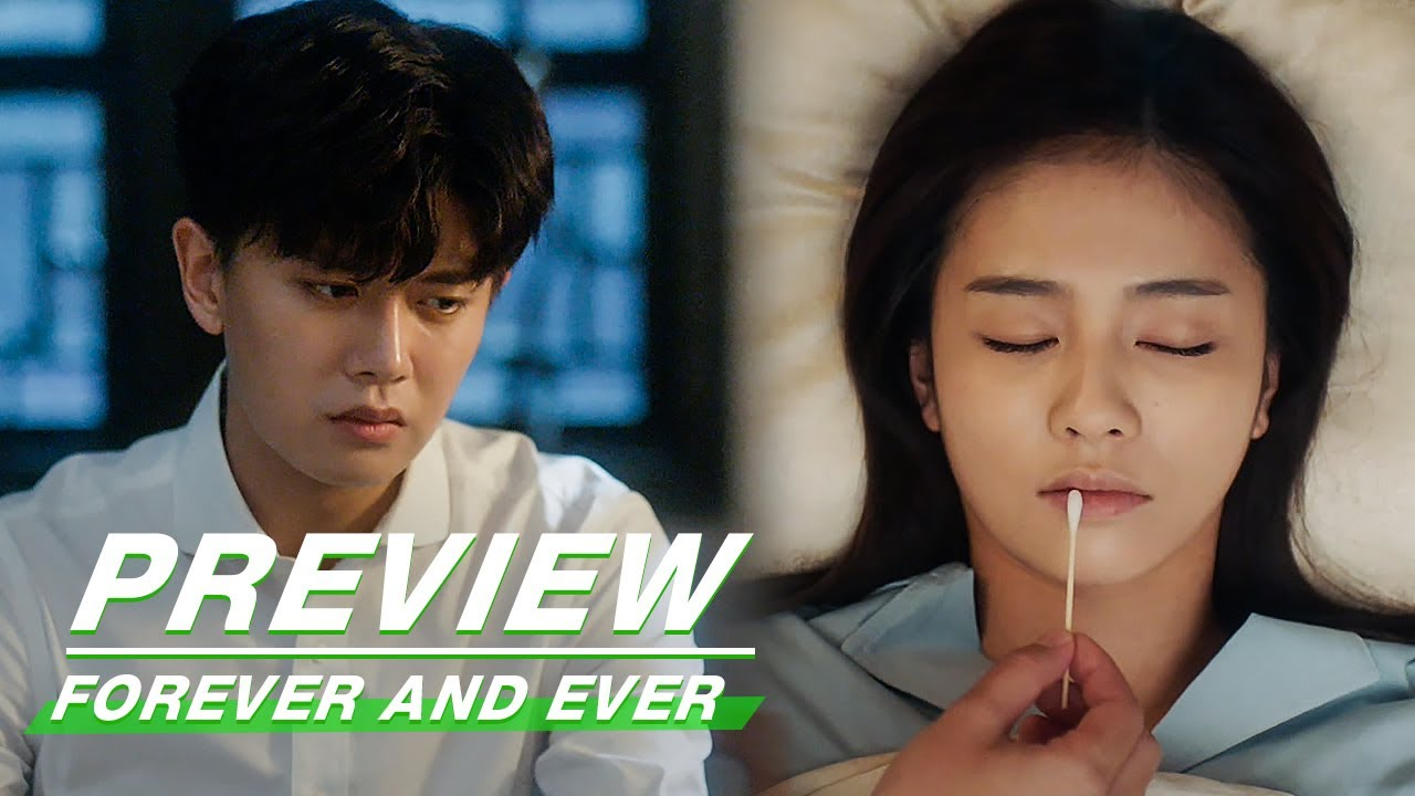 Download Preview: Zhousheng Chen Is Worried About The Injured Shi Yi | Forever and Ever EP20 | 一生一世 | iQiyi