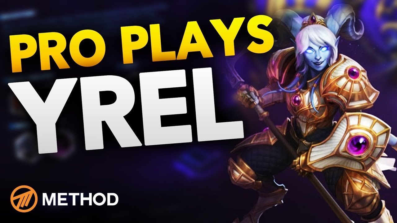 Pro Plays Yrel Hots Gameplay Commentary With Pro Player Method Athero Youtube Yrel counter picks, synergies and other matchups. pro plays yrel hots gameplay commentary with pro player method athero