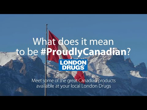 London Drugs - Proudly Canadian