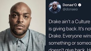 DRAKE ISN'T A VULTURE! | DONAE'O DEFENDS DRAKE OVER WILEY?!