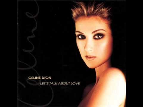 Celine Dion - Tell Him [Let's Talk About Love]