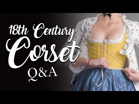 18th century stays Q & A with Abby and Lauren
