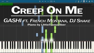 GASHI - Creep On Me (Piano Cover) ft French Montana, DJ Snake Tutorial by LittleTranscriber