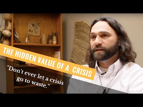 The Hidden Value of a Crisis | ANASAZI Foundation