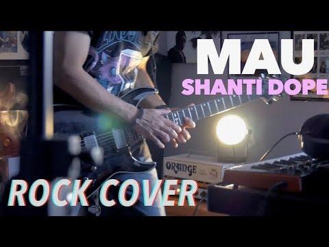 """""""MAU"""" - Shanti Dope feat PutapettyWap  PUNK ROCK Cover by TUH"""