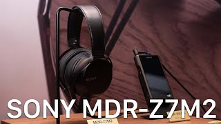 Trải nghiệm nhanh tai nghe Sony MDR-Z7M2: nâng cấp cực kỳ đáng giá của Z7!