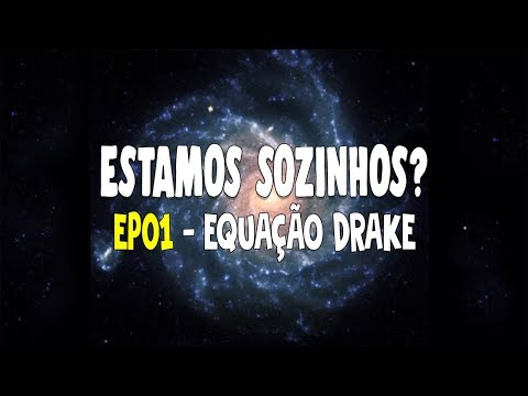 We are alone? EP01 - Drake Equation