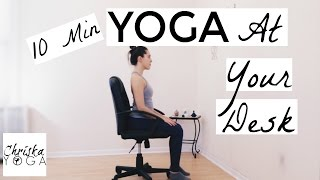 Yoga At Your Desk - 10 Min Office Yoga Stretches - Chair Yoga for Everyone - Yoga At Work