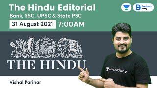 The Hindu Editorial Analysis The Hindu Analysis 31 August 2021 By Vishal Parihar