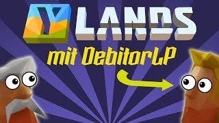 YLANDS - Mit DebitorLP - #1 Was machen wir hier eigentlich!? 2Gether mit DebitorLP