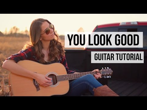 You Look Good   Lady Antebellum  Guitar Tutorial