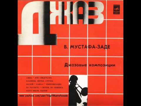 Vagif Mustafa-zadeh - Jazz Compositions (1974)