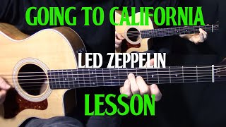 "how to play ""Going to California"" on guitar by Led Zeppelin - acoustic guitar lesson tutorial"