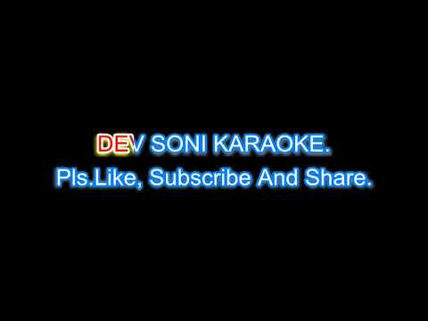 Kitaben bahut si padhi hongi. Karaoke with lyrics by DEV SONI. Pls like subscribe comment and share.