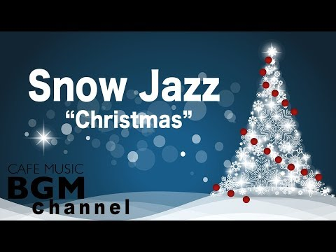⛄️Snow Jazz - Chill Out Christmas Jazz  - Relaxing Jazz Instrumental  - Merry Christmas