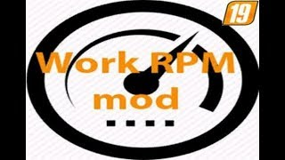 "[""Work RPM V 1.4"", ""Work RPM"", ""FS 19 Mod Vorstellung Farming Simulator :Work RPM""]"