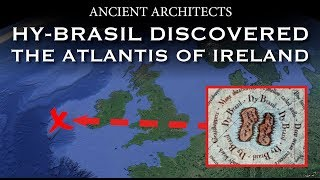 Lost Island of Hy-Brasil Located: The Atlantis of Ireland Discovered | Ancient Architects