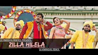 Zilla Hilela (Remix) | Jabariya Jodi | Sidharth Malhotra & Elli AvrRam | DJ Himanshu Remix