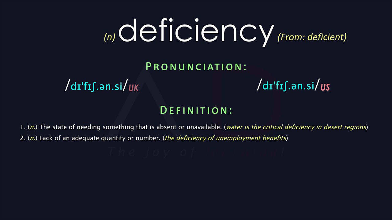 Deficiency Meaning And Pronunciation  Audio Dictionary