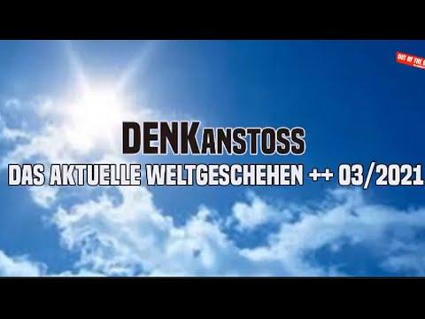 DENKanstoss ++ Das aktuelle Weltgeschehen mit Peter Denk und Manuel Mittas ++ März 2021