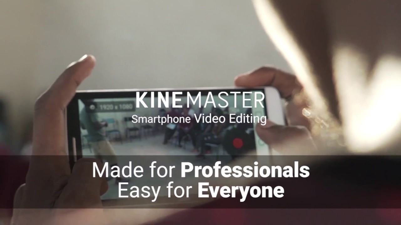 KineMaster Mod Apk (Best Video Editor for Android 2019) – Core of games
