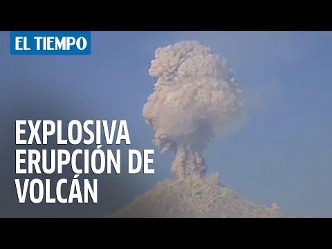 Explosiva erupción de volcán Popocatépetl en Mexico | EL TIEMPO