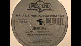 Mr A.L.I. feat Carla Prather - Rainy Day (12'' Extended Version)