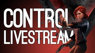 Control Livestream! Jane Plays Control on Xbox One LIVE
