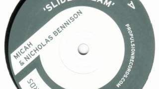 Micah & Nicholas Bennison - Slidestream
