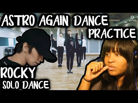 REACTION TO ASTRO AGAIN DANCE PRACTICE & ROCKY SOLO DANCE
