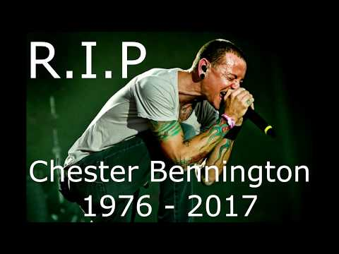 A TRIBUTE TO CHESTER BENNINGTON [1976-2017] - LINKIN PARK