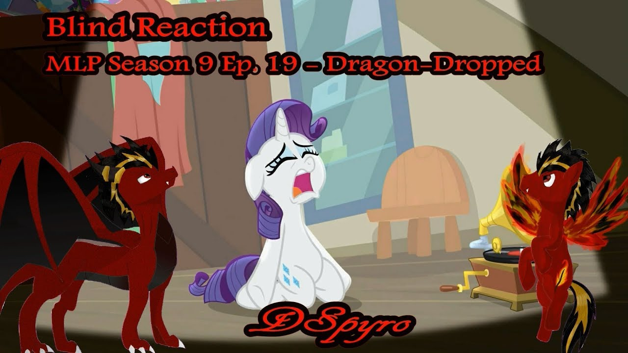 Download [Blind Reaction] MLP S9 E19 - Dragon-Dropped