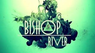 [Audio] Bishop  - River [Glouvin Music]