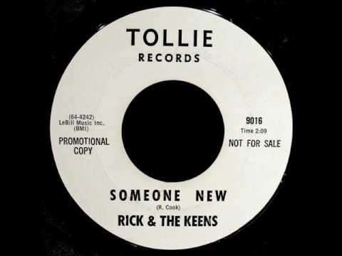 Rick & The Keens - Someone New (Le Cam 113 / Tollie 9016) 1964