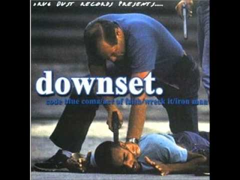 downset. (Code Blue Coma) EP 2000