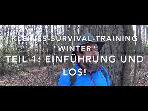 Los gehts! Kleines-Winter-Survival-Training #1