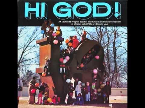Rev Carey Landry Giant Love Ball Song (from the 1973 LP Hi God!)