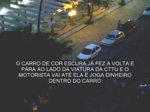 CTTU - Flagrante De Corrupção Dos Agentes De Trânsito No Recife