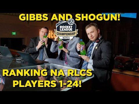 Gibbs and Shogun Rank the NA RLCS Pros 1-24!