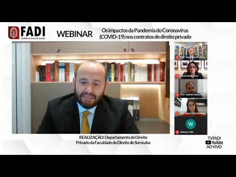 Webinar FADI - Os impactos da Pandemia do Coronavírus (COVID-19) nos contratos de direito privado.