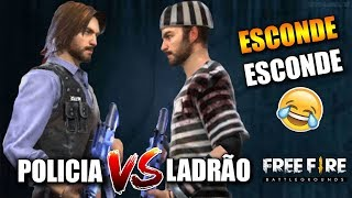 ESCONDE ESCONDE DE POLICIA vs LADRÃO NO FREE FIRE