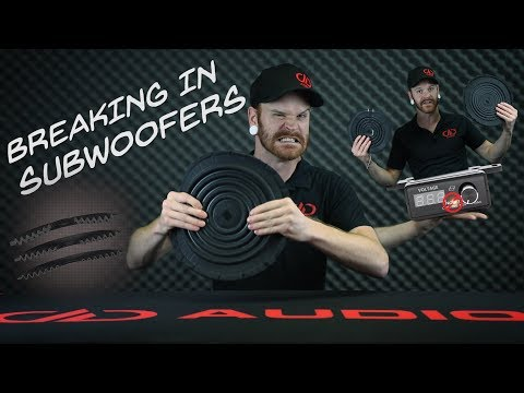 tech-talk:-subwoofer-break-in.-what,-why,-and-how?