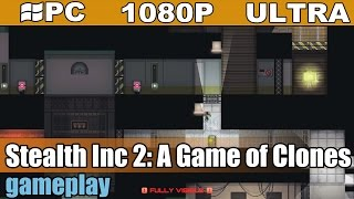 Stealth Inc 2: A Game of Clones gameplay HD - Platform - [PC - 1080p]