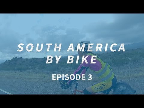 Crossing South America By Bike #3 | Northern Argentina