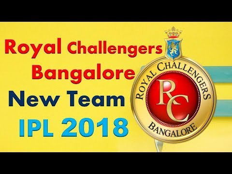 IPL 2018 | Royal Challengers Bangalore Team Squad 2018 | RCB New team 2018 | Predicted Squad