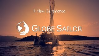 Globe Sailor, a new experience